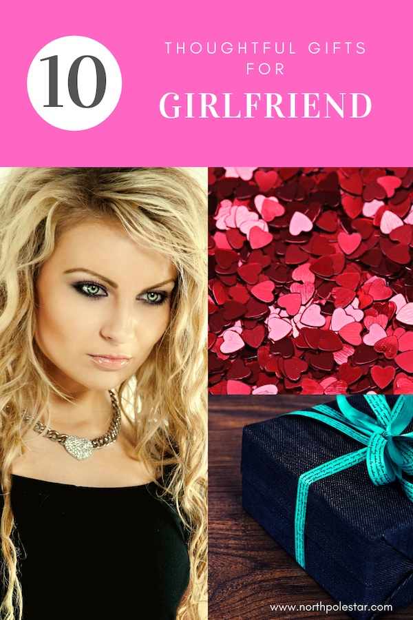 Top 10 thoughtful gift ideas for girlfriend 2019