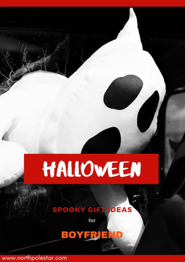 Top Halloween Spooky Gift Ideas for Boyfriend | www.northpolestar.com