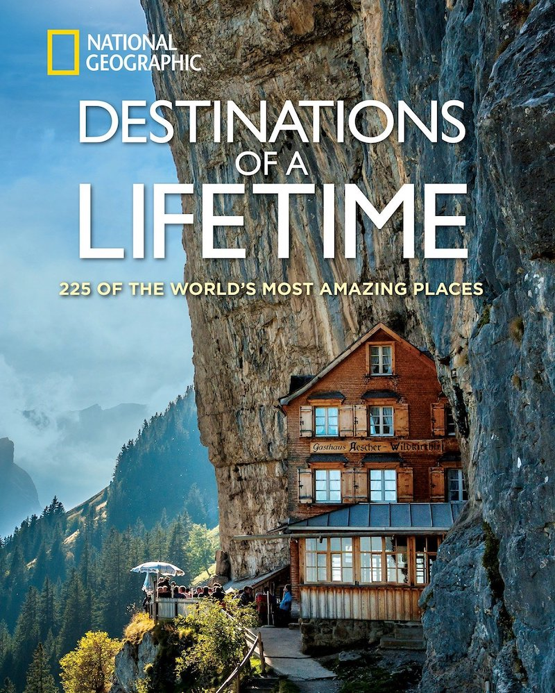 Destinations of a Lifetime by National Geographic | gift for travel lovers