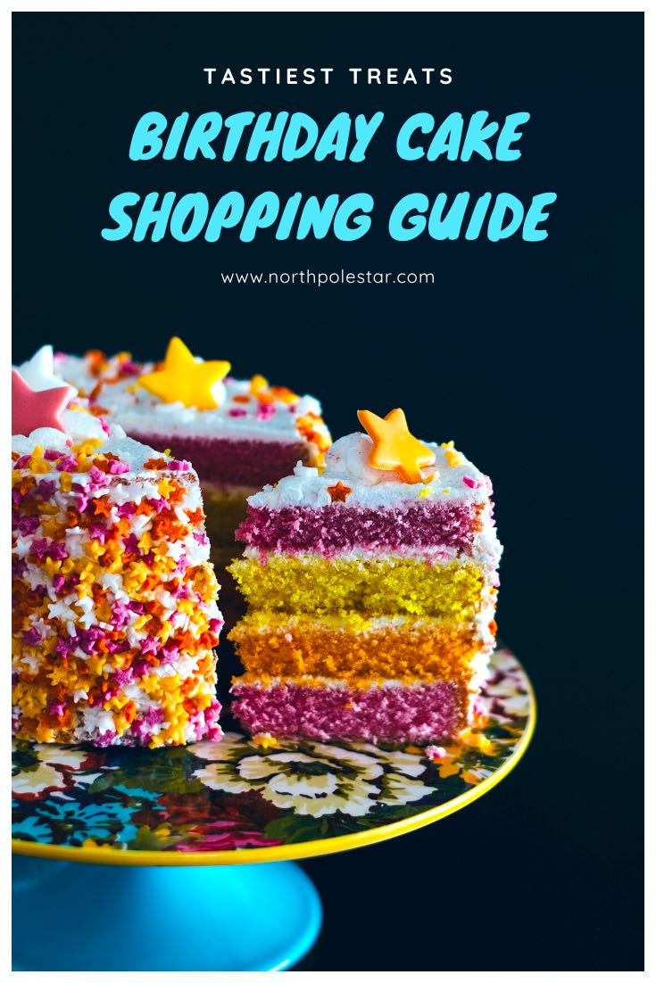 Birthday Cake Shopping Guide | www.northpolestar.com