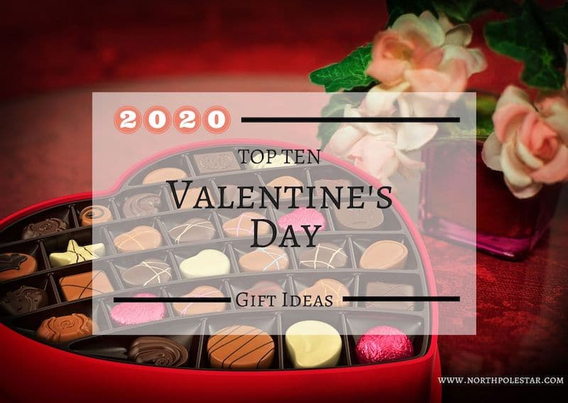 northpolestar.com | 10 Top Valentine's Day Gift Ideas for 2020
