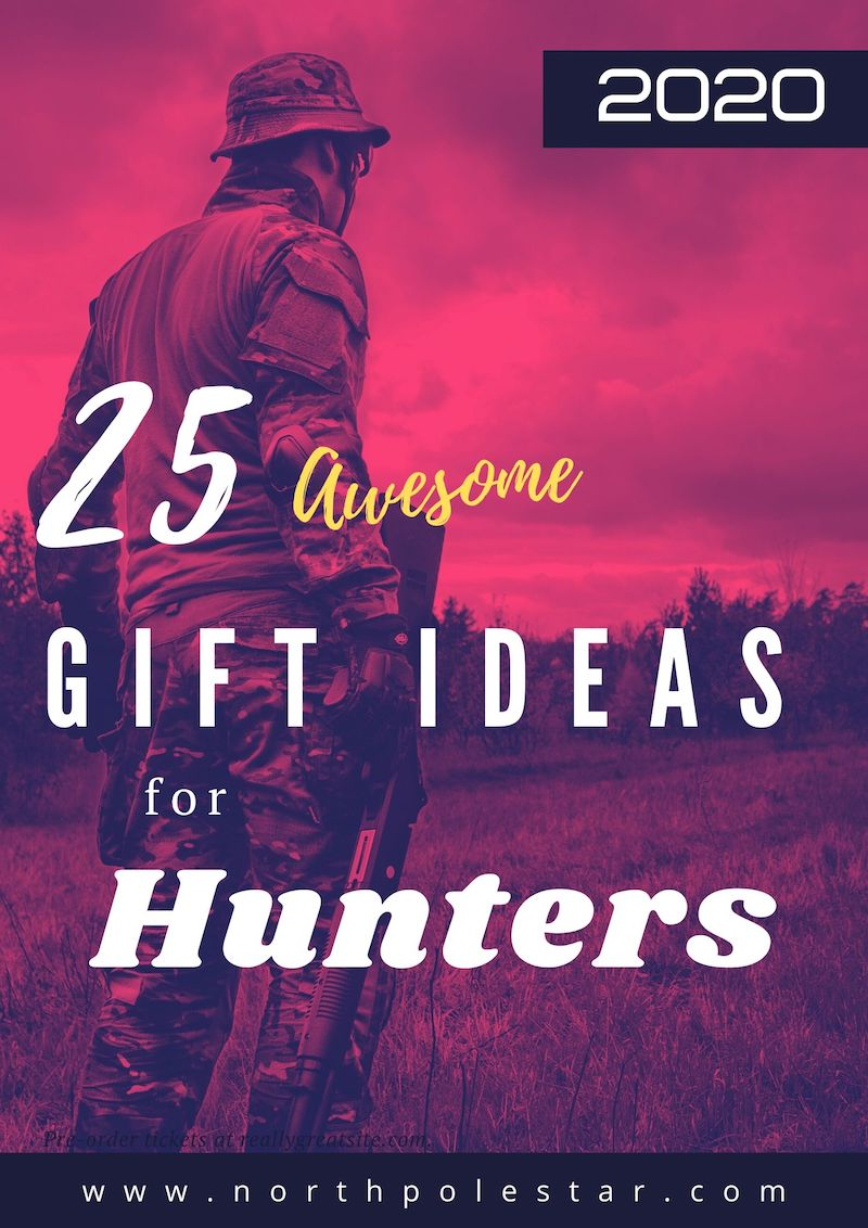 Unique Gift Ideas for the Hunter and Huntress 2020 | www.northpolestar.com