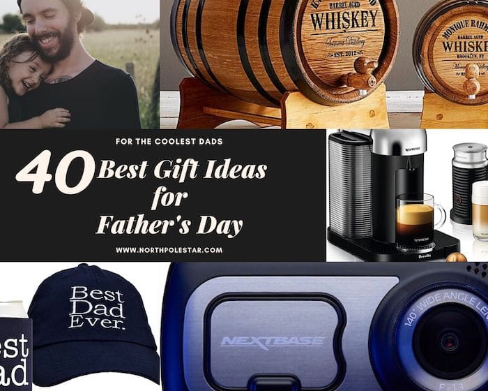 40 Father's Day Gift Ideas for Coolest Dads in 2020 | www.northpolestar.com
