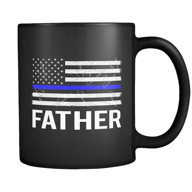 Thin Blue Line Police Officer Father Family Support American Flag Coffee Tea Mug