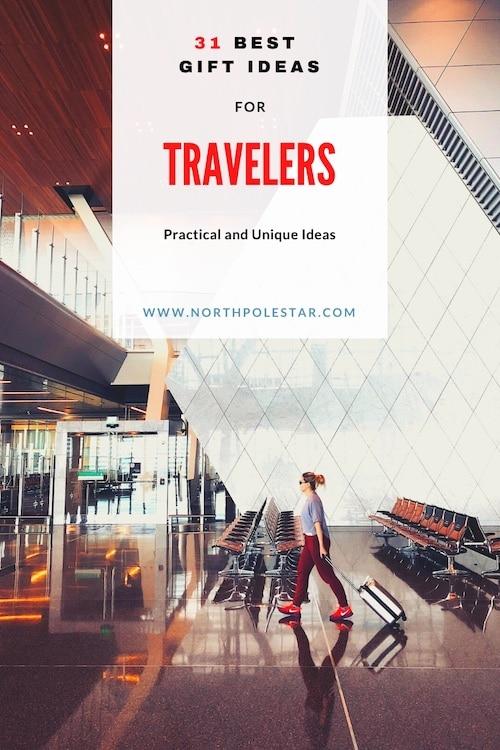 31 Best Gift Ideas for Travelers 2021 - www.northpolestar.com